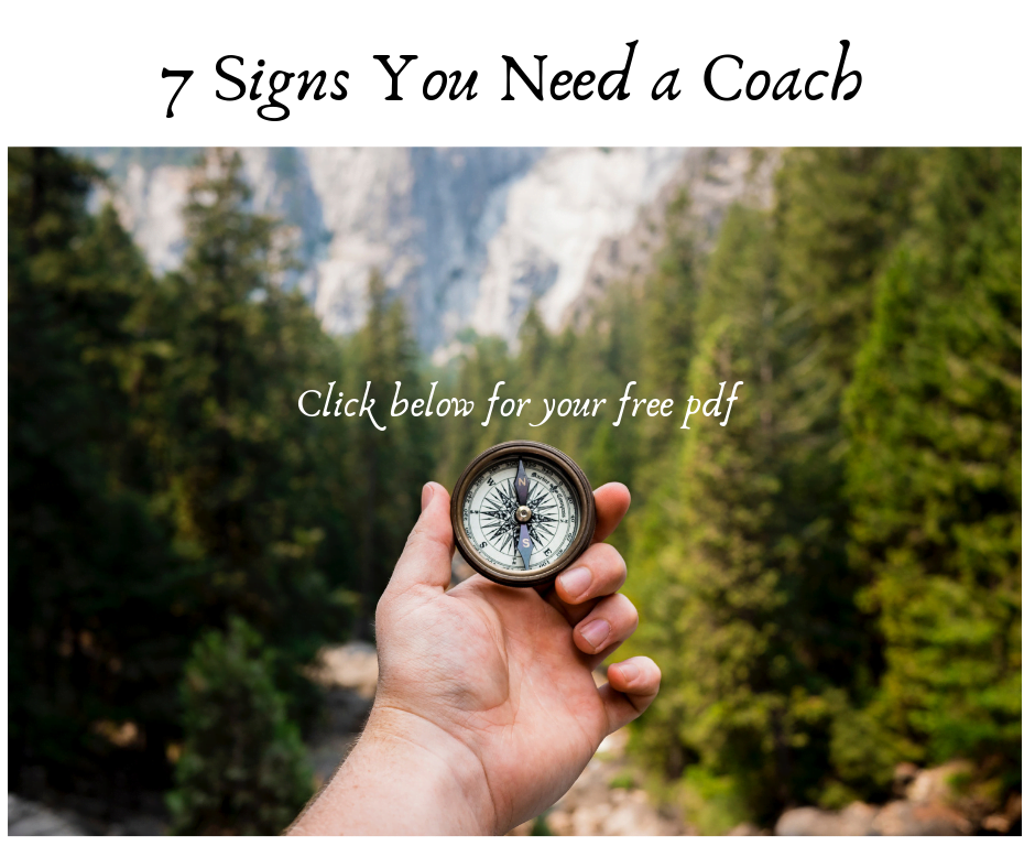 7 Signs You Need a Coach